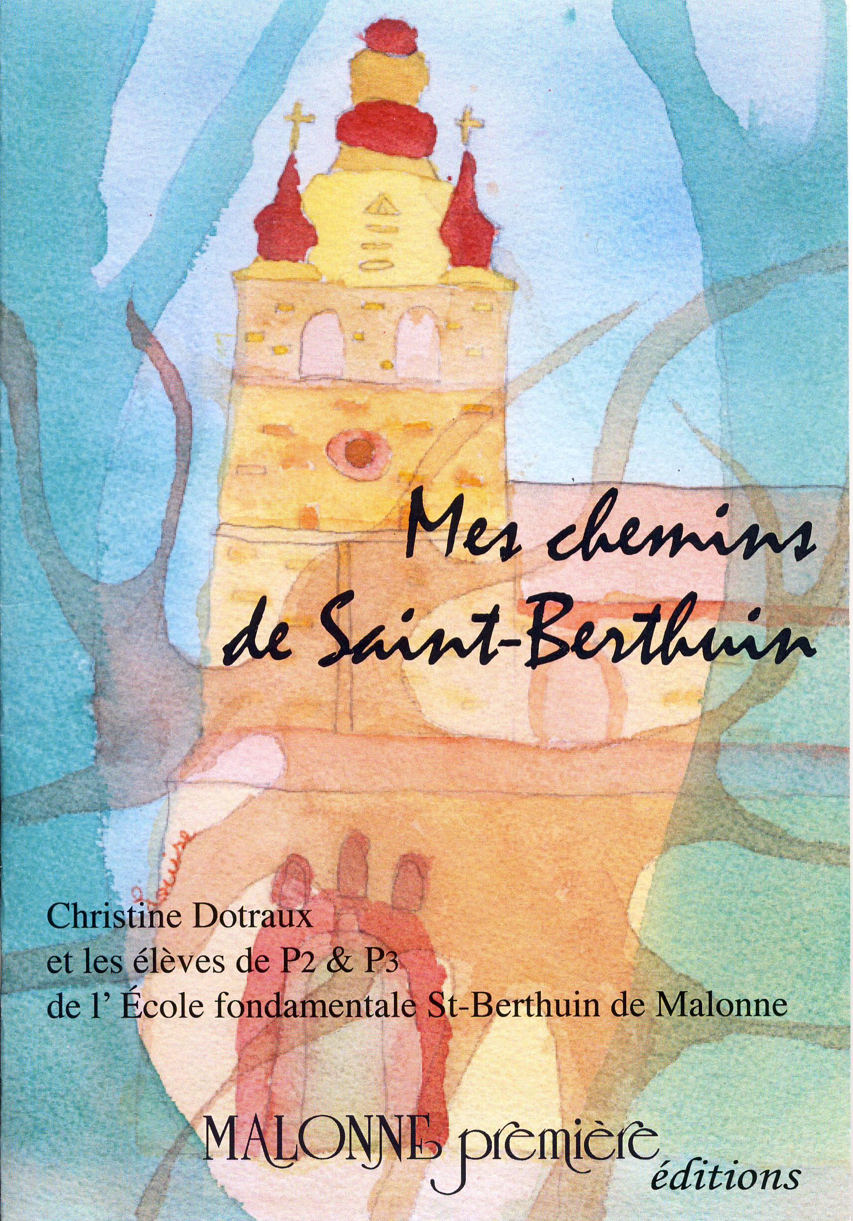 Mes chemins de Saint-Berthuin